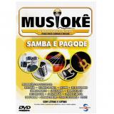 Musiokê - Samba e Pagode (DVD) -