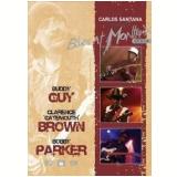 Carlos Santana Presents - Blues at Montreux 2004 (DVD) - Vários (veja lista completa)
