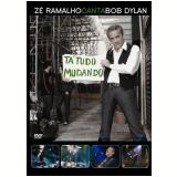 Zé Ramalho Canta Bob Dylan (DVD) - Zé Ramalho