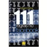 111 Regras no Facebook - Maxim Behar