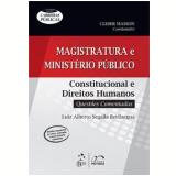 Magistratura e Ministério Público - Luiz Alberto Segalla Bevilacqua