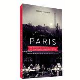 E Foram Todos Para Paris - Sérgio Augusto