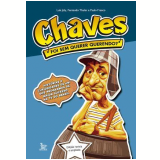 Chaves - Foi Sem Querer Querendo? - Fernando Thuler, Luís Joly, Paulo Franco
