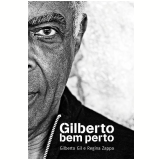 Gilberto Bem Perto - Gilberto Gil, Regina Zappa