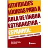 Atividades Lúdicas Para Aulas De Língua Estrangeira - Gretel Eres Fernandez