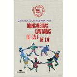 Brincadeiras Cantadas de Lá e Cá (Ebook) - Ana Tatit