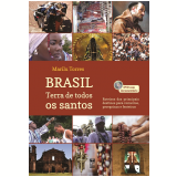 Brasil - Terra de Todos os Santos - Marilu Torres
