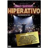 Paulo Gustavo em Hiperativo - Multishow Ao Vivo  (DVD) -
