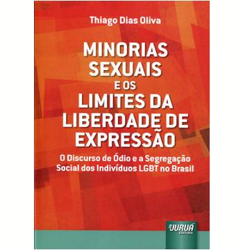 Minorias Sexuais E Os Limites Da Liberdade De Expressão