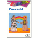 Arc En Ciel, L´ (Niveau Introduction) - Cle International