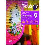 Projeto Telaris Geografia 9º Ano - Ensino Fundamental II - J. W. Vesentini, Vânia Vlach