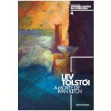 Liev Tolstói (Vol. 04) - Irineu Franco Perpetuo