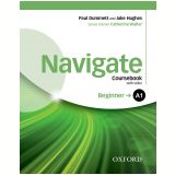Navigate Beginner A1 Student Book With E-book & Oxford Online Skills Program Pack -