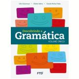 Descobrindo a Gramática - Volume Único - Gilio Giacomozzi