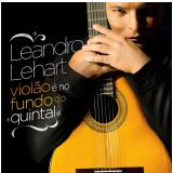 Leandro Lehart - Violão é No Fundo de Quintal (CD) - Leandro Lehart