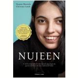 Nujeen - A Incrível Jornada de Uma Garota que Fugiu da Guerra na Síria em Uma Cadeira de Rodas - Christina Lamb, Nujeen Mustafa
