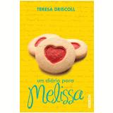 Um Diário Para Melissa - Teresa Driscoll