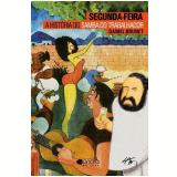 Segunda-Feira - O Samba do Trabalhador - Bruno Brunet