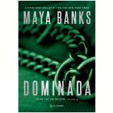 Dominada (vol. 2) - Maya Banks