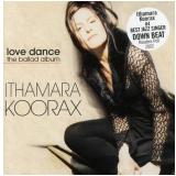 Ithamara Koorax - Love Dance (CD) - Ithamara Koorax