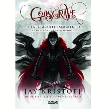 Godsgrave - O Espetáculo Sangrento (Vol. 2)