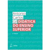 Didática do Ensino Superior - Antonio Carlos Gil