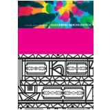 Coleção Moda Brasileira  (Vol.1): Alexandre Herchcovitch - Charles Cosac