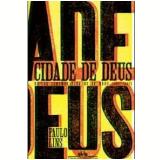 Cidade de Deus (Edição Comemorativa - 10 Anos) - Paulo Lins