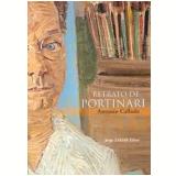 Retrato de Portinari - Antonio Callado
