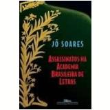 Assassinatos na Academia Brasileira de Letras - Jô Soares