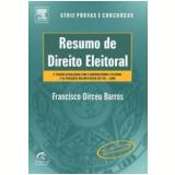 Resumo de Direito Eleitoral - Francisco Dirceu Barros