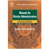 Manual de Direito Administrativo - Gustavo Mello Knoplock