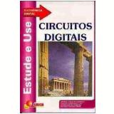 Circuitos Digitais - Antonio C. de Lourenço, Eduardo C. Alves Cruz, Sabrina R. Ferreira ...