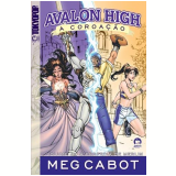 Avalon High, A Coroação - Meg Cabot
