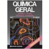 Química Geral Vol. 1 2ª Edição - Humiston Gerard E., James Brady