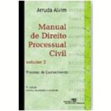 Manual de Direito Processual Civil 9� Edi��o Vol. 2 - Arruda Alvim