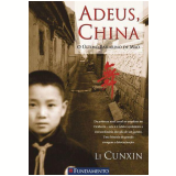 Adeus, China - Li Cunxin