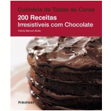 200 Receitas Irresistíveis com Chocolate - Felicity Barnum-Bobb