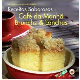 Café da Manhã, Brunchs e Lanches - André Boccato, Estudio Paladar