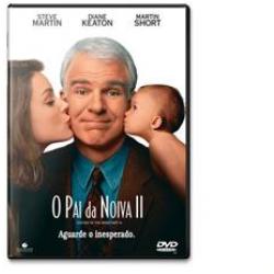 DVD - Pai da Noiva 2, O - Steve Martin, Diane Keaton - 7899307900945