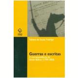 Guerras e Escritas - Fabiana de Souza Fredrigo