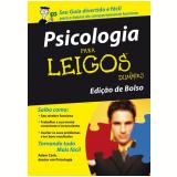 Psicologia para Leigos (Edição de Bolso) - Adam Cash