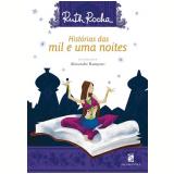 Histórias das Mil e Uma Noites - Ruth Rocha