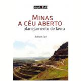 Minas A Ceu Aberto Planejamento De Lavras - Adilson Curi