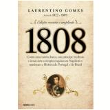 1808 (Edição Revista e Ampliada) - Laurentino Gomes