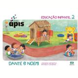 Projeto ápis - Educação Infantil 2 - Pré 2 - Educação Infantil - Luiz Roberto Dante, Noemi Bianchini
