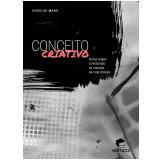Conceito criativo (Ebook) - Vinícius Mano