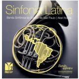 Banda Sinfônica - Sinfonia Latína (CD) - Banda Sinfônica