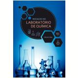 Iniciaçao No Laboratorio De Quimica - Daltamir Maia
