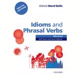 Oxford Word Skills Advanced Idioms & Phrasal Verbs Student Book With Key - Redman Gairns